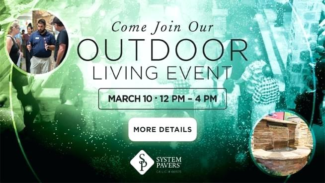 System Pavers Union City Finest Your Outdoor Living Spaces Then You Owe It To Yourself To Stop By The Outdoor Living Event Between U Pm At The System With
